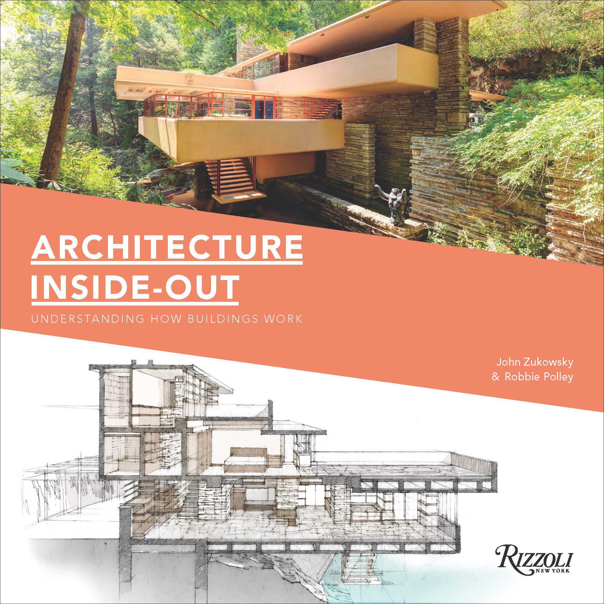 Architecture Inside-Out, John Zukowsky and Robbie Polley, Rizzoli