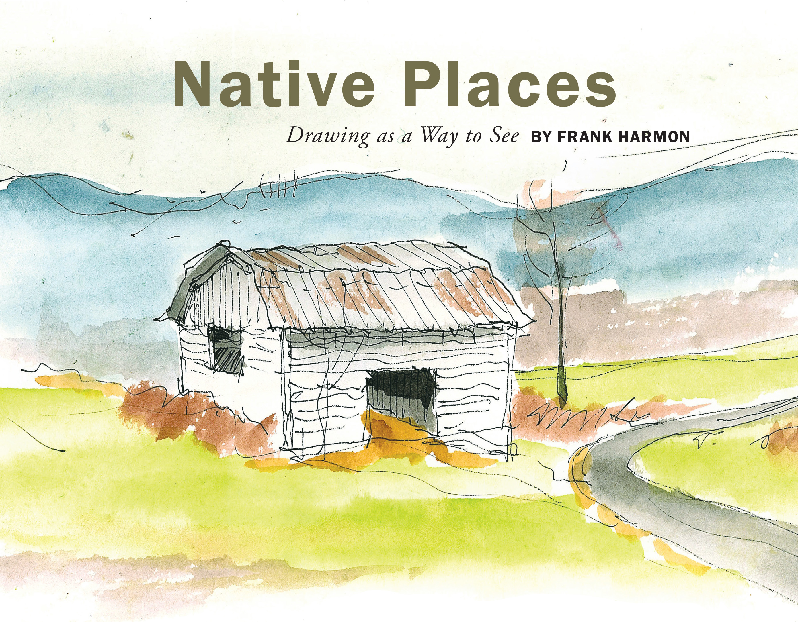 Native Places, by Frank Harmon