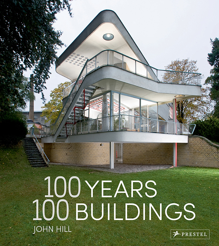 100 Years 100 Buildings von John Hill