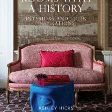 Ashley Hicks: Rooms with a History