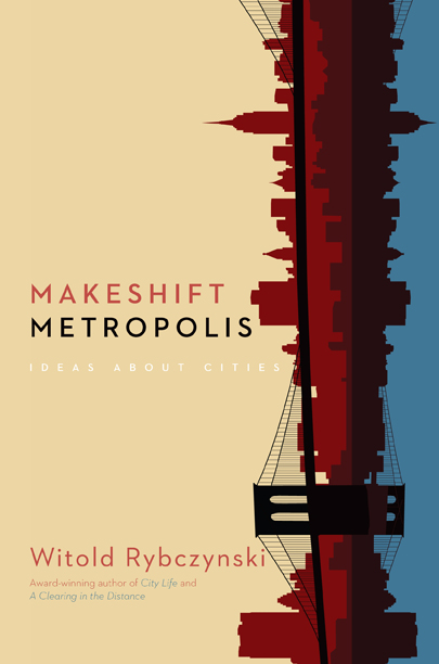 witoldmakeshift-metropolis-by-witold-rybczynski_0